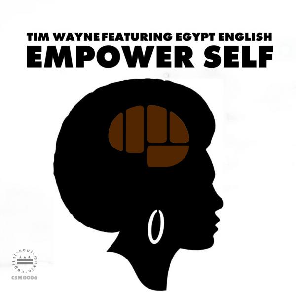 Empower Self - Tim Wayne (featuring Egypt English)